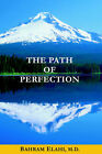 The Path of Perfection by Bahram Elahi (Paperback / softback, 2005)