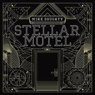 Stellar Motel von Mike Doughty (2015)