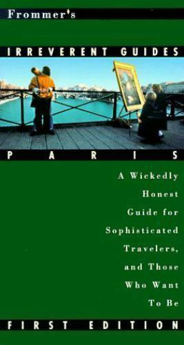 """Frommer's Irreverent Guides : Paris by McDonald, George """