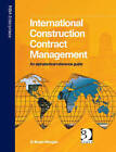 International Construction Contract Management: An Alphabetical Reference Guide by D. Bryan Morgan (Hardback, 2005)