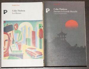 Deux Récits de Voyage de Colin Thubron Les Russes et Derrière la Grande Muraille