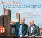 Was bleiben wird von Gregor Gysi und Friedrich Schorlemmer (2015)