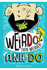 Even Weirder! by Anh Do (Paperback, 2014)