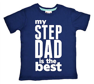 """Step Father T-Shirt """"My Step Dad is Best"""" Father's Day Gift"""