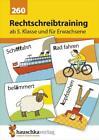 Rechtschreibtraining ab 5. Klasse und für Erwachsene von Gerhard Widmann (2017, Geheftet)