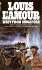 West from Singapore by Louis L'Amour (1987, Paperback)