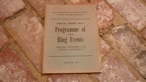 1951 ROYAL ADELAIDE SHOW ALL RING EVENTS PROGRAMME, 60+ PAGES