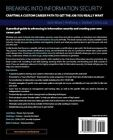 Breaking into Information Security: Crafting a Custom Career Path to Get the Job You Really Want by Anthony J. Stieber, Chris Liu, Josh More (Paperback, 2015)