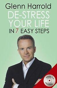 New-De-stress-Your-Life-In-Seven-Easy-Steps-Book-amp-CD-Glenn-Harrold-Book