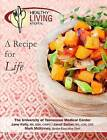 Healthy Living Kitchen-A Recipe For Life by CDE, LDN, RD (Paperback, 2012)