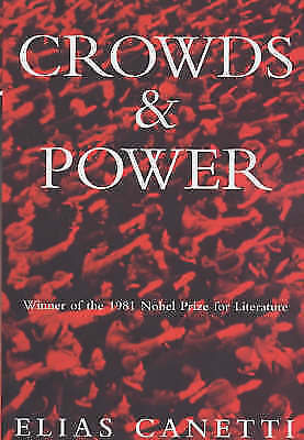(Good)-Crowds And Power (Paperback)-Canetti, Elias-1842120549