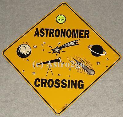 ASTRONOMER CROSSING-Crosswalks Metal 12 X 12 Science Space Astronomy Glow Sign