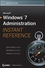 Microsoft Windows 7 Administration Instant Reference-ExLibrary