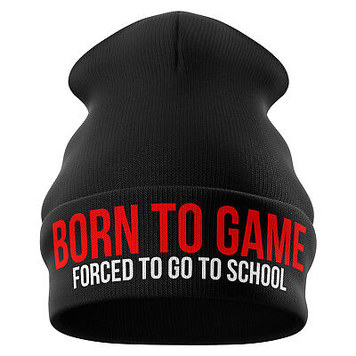 Born to game Forced to school Funny gamer Beanie Hat Gifts  B12 Gaming Gift