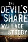 The Devil's Share: A Crissa Stone Novel by Wallace Stroby (Hardback, 2015)