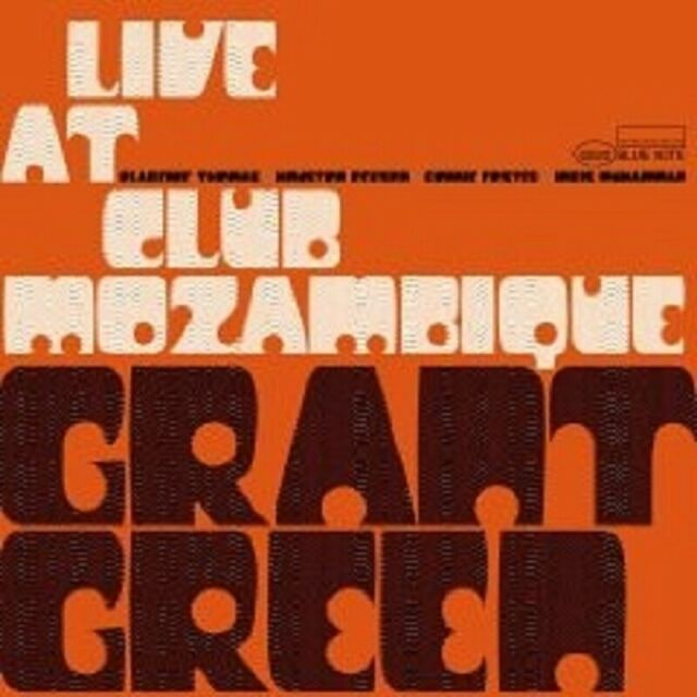 "GRANT GREEN ""LIVE AT THE CLUB MOZAMBIQUE"" CD NEW"