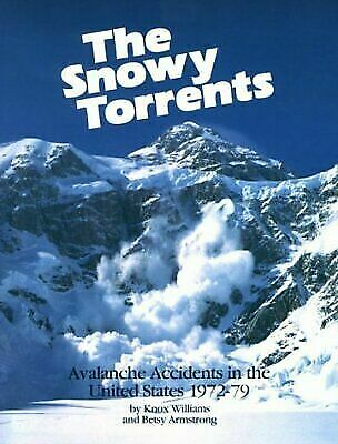Snowy Torrents: Avalanche Accidents in the United States 1972-