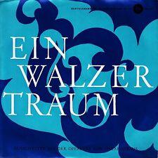 *-Vinyl-Schallplatte- Ein WALZERTRAUM -Ausschnitte aus der OPERETTE von O.STRAUS