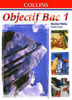 Objectif Bac: Level 1: Student's Book by Martine Pillette (Paperback, 1999)