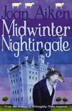 Midwinter Nightingale (The Wolves Of Willoughby Chase Sequence), Aiken, Joan, Ne