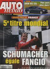 AUTO HEBDO n°1351 du 24 Juillet 2002 GP FRANCE BMW M3 CSL SAAB 9.3 AERO