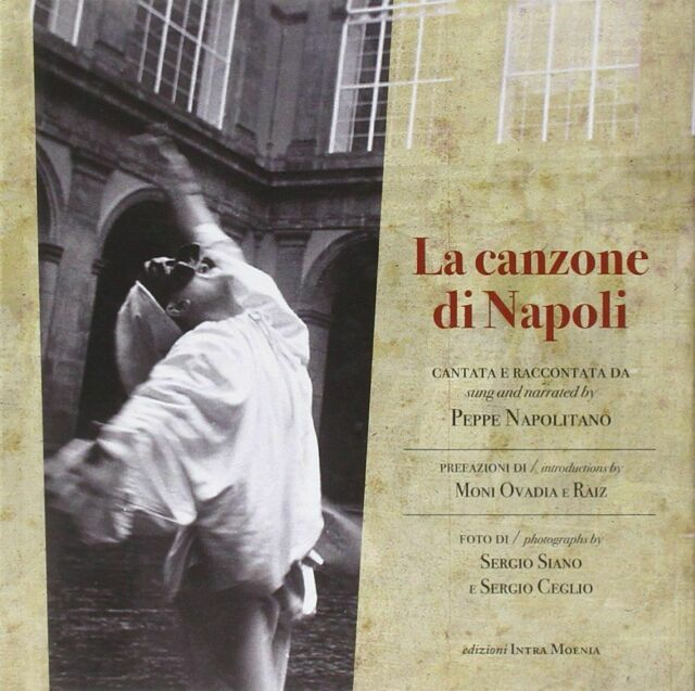 La Canzone di Napoli. Cantata e raccontata da Peppe Napolitano, Con CD