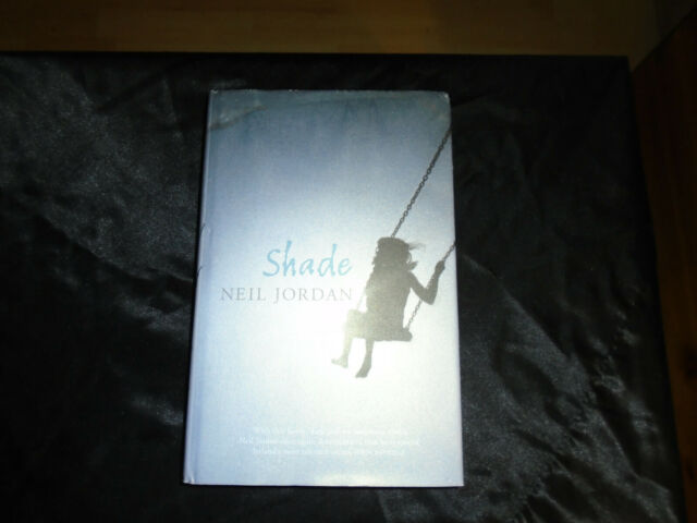 Shade by Neil Jordan Signed Hardback Copy