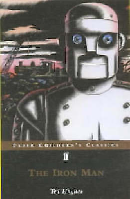 """""""AS NEW"""" The Iron Man: A Story in Five Nights (FF Childrens Classics), Hughes, T"""