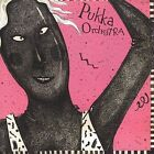 Pukka Orchestra by The Pukka Orchestra (CD, May-2010, Solid Gold Records)