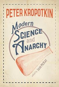 Modern Science & Anarchy