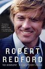 Robert Redford: The Biography by Michael Feeney Callan (Paperback / softback)