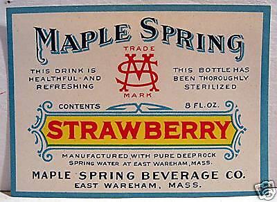 Vintage Maple Spring Strawberry Soda Label Wareham Mass