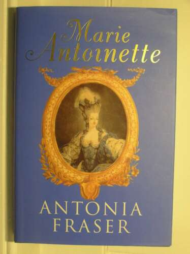 1 of 1 - Marie Antoinette, Fraser, Lady Antonia, Excellent Book