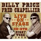 Live on Stage * by Fred Chapellier/Billy Price (CD, May-2010, DixieFrog)