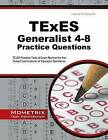 TExES Generalist 4-8 Practice Questions: TExES Practice Tests & Exam Review for the Texas Examinations of Educator Standards by Mometrix Media LLC (Paperback / softback, 2016)