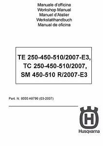 husqvarna tc 250 450 510 digital workshop repair manual 2007