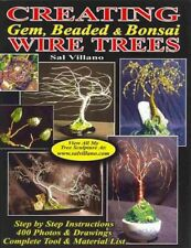 Creating Gem Beaded And Bonsai Wire Trees By Sal Villano 2013 Trade Paperback For Sale Online Ebay