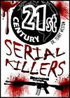 21st Century Serial Killers by Terry Weston (Paperback, 2010)