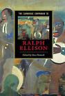 The Cambridge Companion to Ralph Ellison by Cambridge University Press (Hardback, 2005)