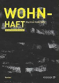 Wohn-Haft-Manfred-Haferburg-Buch-Deutsch-2013