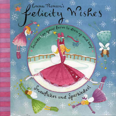 1 of 1 - Very Good, Felicity Wishes: Snowflakes and Sparkledust, Thomson, Emma, Book