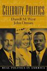 Celebrity Politics by John M. Orman, Darrell M. West (Paperback, 2002)