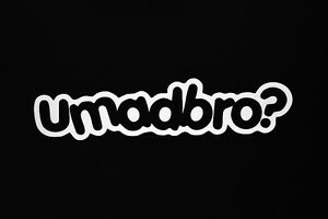 Details about YOU MAD BRO? SUBARU CIVIC FORD DODGE BMW TOYOTA WINDOW  STICKER VINYL DECAL #031