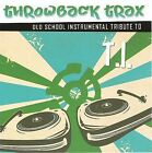 Throwback Trax: Old School Intrumental Tribute To T.I. by Mixmaster Throwback (CD, Sep-2008, CC Entertainment)