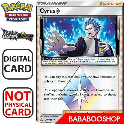 1X Cyrus 120//156 Pokemon Online Card TCG PTCGO Digital Card