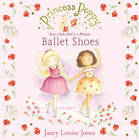 Princess Poppy: Ballet Shoes by Janey Louise Jones (Paperback, 2010)