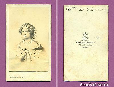 Cdv Charlet & Jacotin : La Comtesse De Chambord Réf B 5