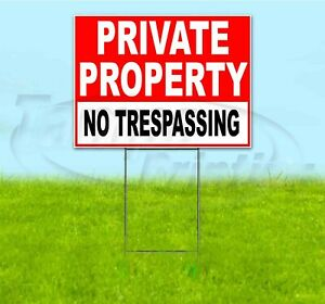 Non-Reflective Grey No Trespassing Private Property Yard Sign 18 High X 10 Wide Metal DiBond Aluminum Composite Material Security Lawn Decoration with Stake Double Sided Sign for Your House