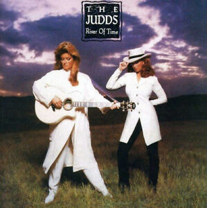 River Of Time by The Judds