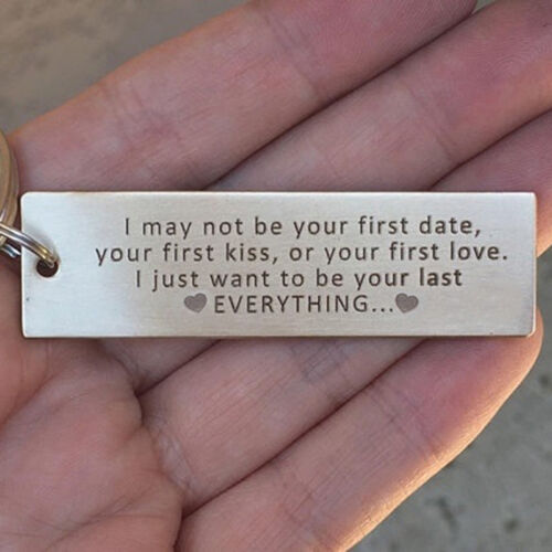 I May Not Be Your First Date I Just Want To Be Your Last Keyring Keychain Bag J